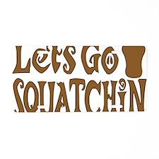 Lets go Squatchin Brown Aluminum License Plate