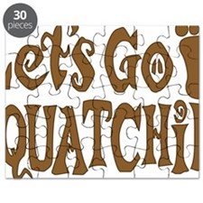 Lets go Squatchin Brown Puzzle
