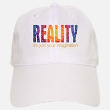 Reality Imagination Baseball Baseball Cap