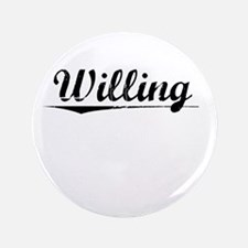 """Willing, Vintage 3.5"""" Button"""