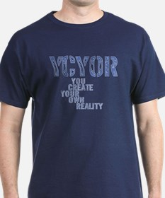 Create Own Reality T-Shirt