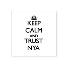 Keep Calm and trust Nya Sticker