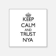 Keep Calm and trust Nya Sticker