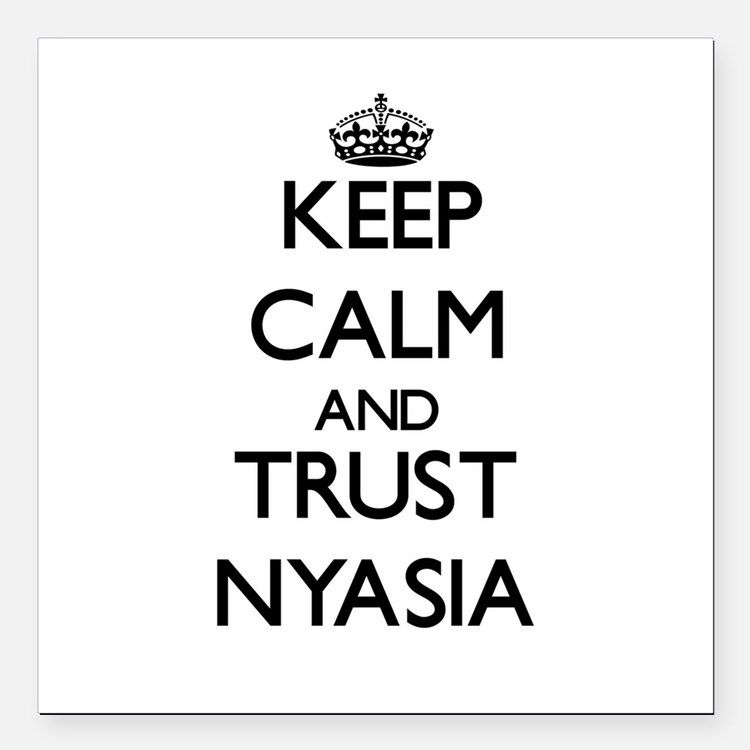 "Keep Calm and trust Nyasia Square Car Magnet 3"" x"