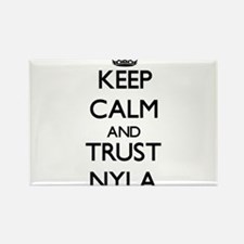 Keep Calm and trust Nyla Magnets