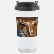 I'm not a kid any more: goat Travel Mug