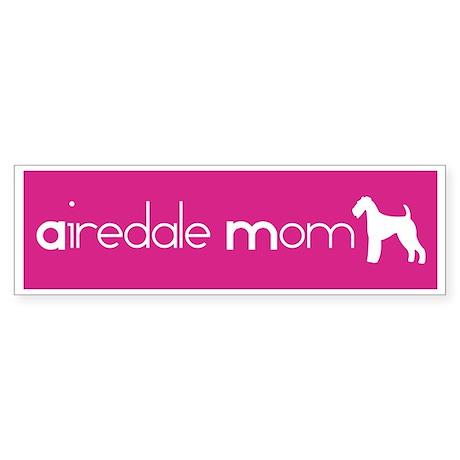 Airedale Mom Bumper Sticker
