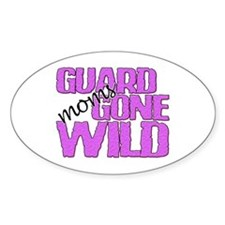 Guard Moms Gone Wild Oval Decal