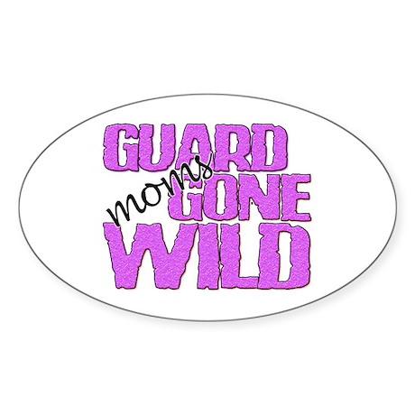 Guard Moms Gone Wild Oval Sticker
