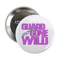 Guard Moms Gone Wild Button
