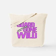 Guard Moms Gone Wild Tote Bag