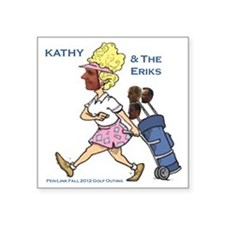 "Kathy and the Eriks new Square Sticker 3"" x 3"""