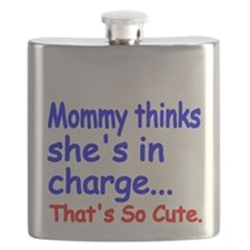 Mommy thinks shes in charge Flask
