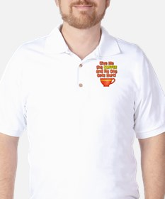 Give me the Coffee Golf Shirt