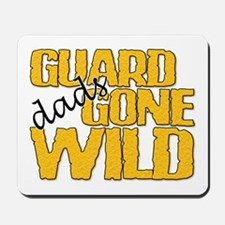 Guard Dads Gone Wild Mousepad