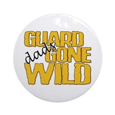 Guard Dads Gone Wild Ornament (Round)