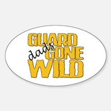 Guard Dads Gone Wild Oval Decal