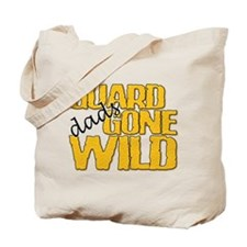Guard Dads Gone Wild Tote Bag