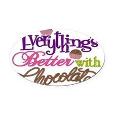 Everythings Better Bag Oval Car Magnet