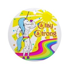 Stay Strong Round Ornament