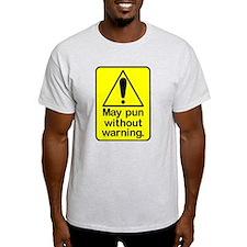 Pun Warning T-Shirt