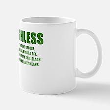 ERIN GO BRAGHLESS Mug