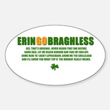ERIN GO BRAGHLESS Oval Decal