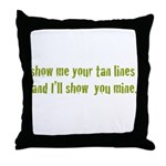 Show Me Your Tan Lines Throw Pillow