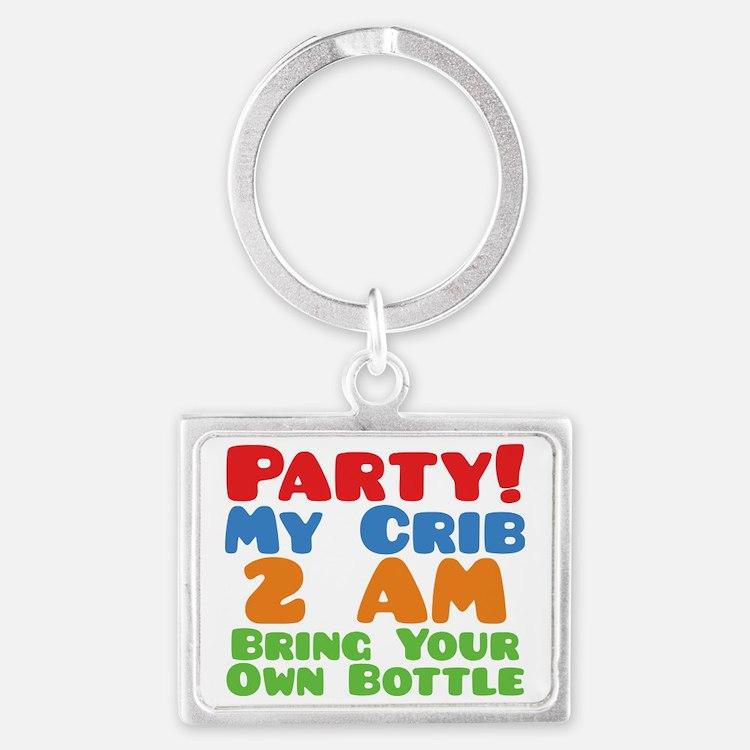 Party My Crib 2 AM BYOB Landscape Keychain