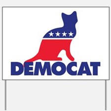Democat Yard Sign