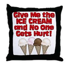 Give me Ice Cream Throw Pillow