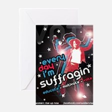 Every Day Im Suffragin Greeting Card