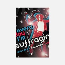Every Day Im Suffragin Rectangle Magnet