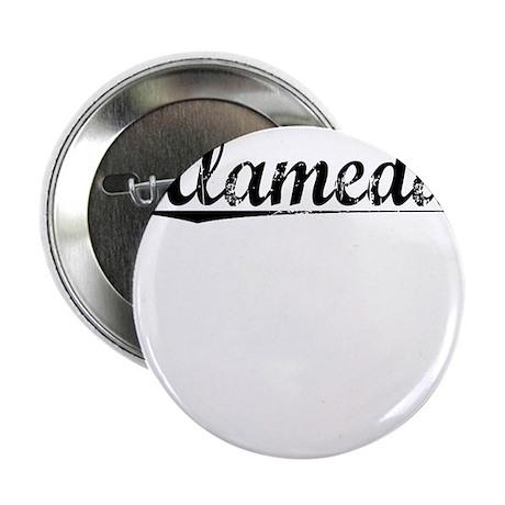 "Alameda, Vintage 2.25"" Button"