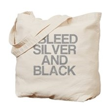 I Bleed Silver and Black, Aged, Tote Bag