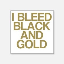 "I Bleed Black and Gold Square Sticker 3"" x 3"""