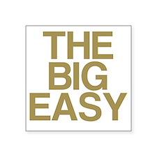 """THE BIG EASY Square Sticker 3"""" x 3"""""""