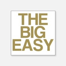 "THE BIG EASY Square Sticker 3"" x 3"""