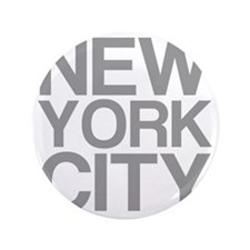 "NEW YORK CITY, Grey, 3.5"" Button"