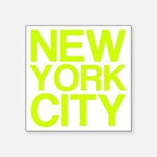 """NEW YORK CITY, Fluorescent, Square Sticker 3"""" x 3"""""""