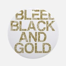 I Bleed Black and Gold, Vintage, Round Ornament