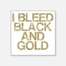 "I Bleed Black and Gold, Vin Square Sticker 3"" x 3"""