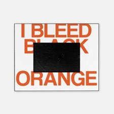 I Bleed Black and Orange Picture Frame
