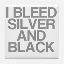 I Bleed Silver and Black Tile Coaster