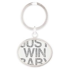 JUST WIN BABY, Vintage, Oval Keychain