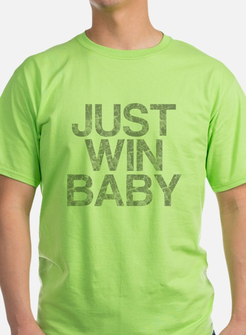 JUST WIN BABY, Vintage, T-Shirt