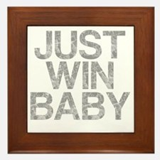 JUST WIN BABY, Vintage, Framed Tile