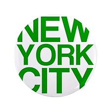 "NEW YORK CITY, Green, 3.5"" Button"