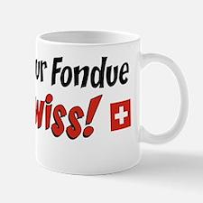 You Bet Fondue Im Swiss Mug