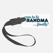 Soon to be GRANDMA Luggage Tag
